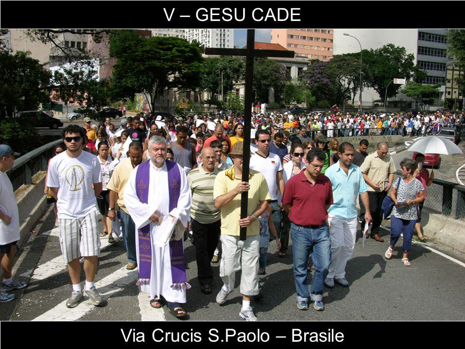 Via Crucis S.Paolo – Brasile V – GESU CADE