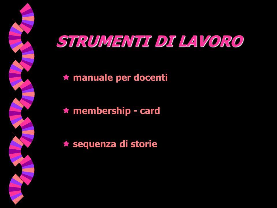 STRUMENTI DI LAVORO  manuale per docenti  membership - card  sequenza di storie