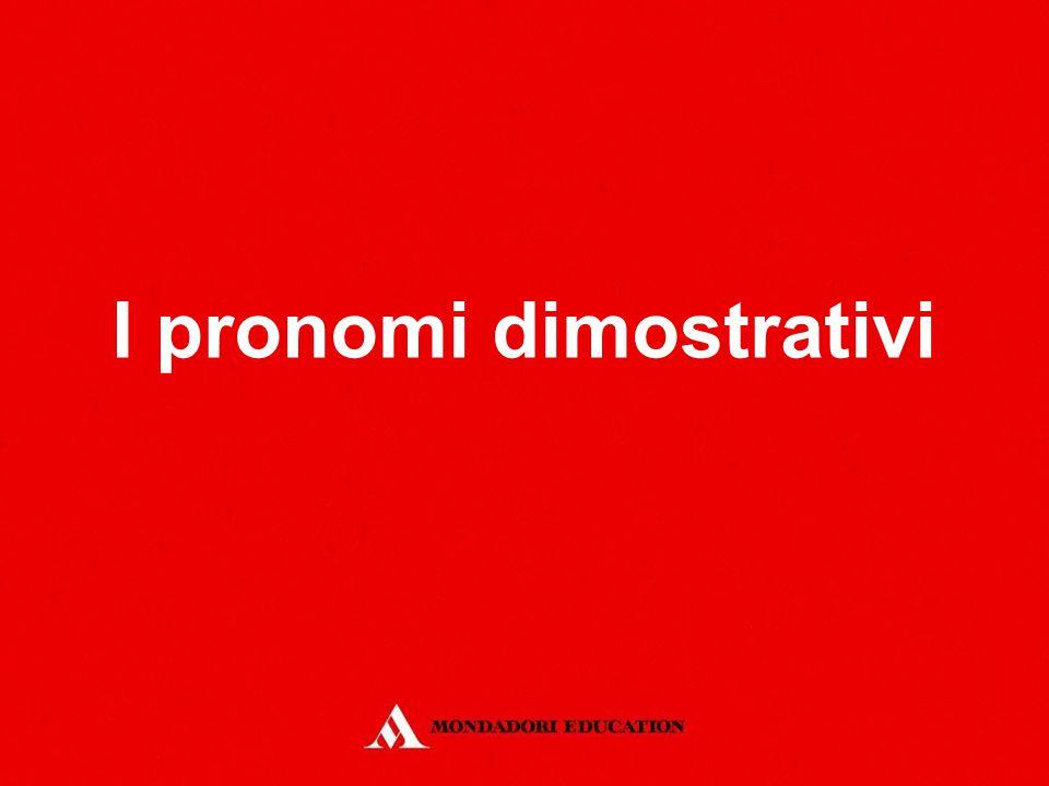 I pronomi dimostrativi