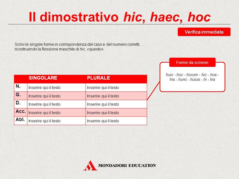 Verifica sommativa Esercizi di consolidamento Abbina ciascuna forma alla sua traduzione.