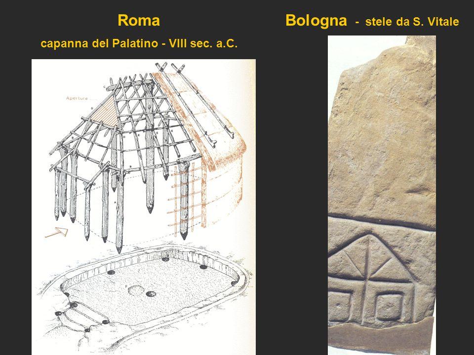 Roma capanna del Palatino - VIII sec. a.C. Bologna - stele da S. Vitale