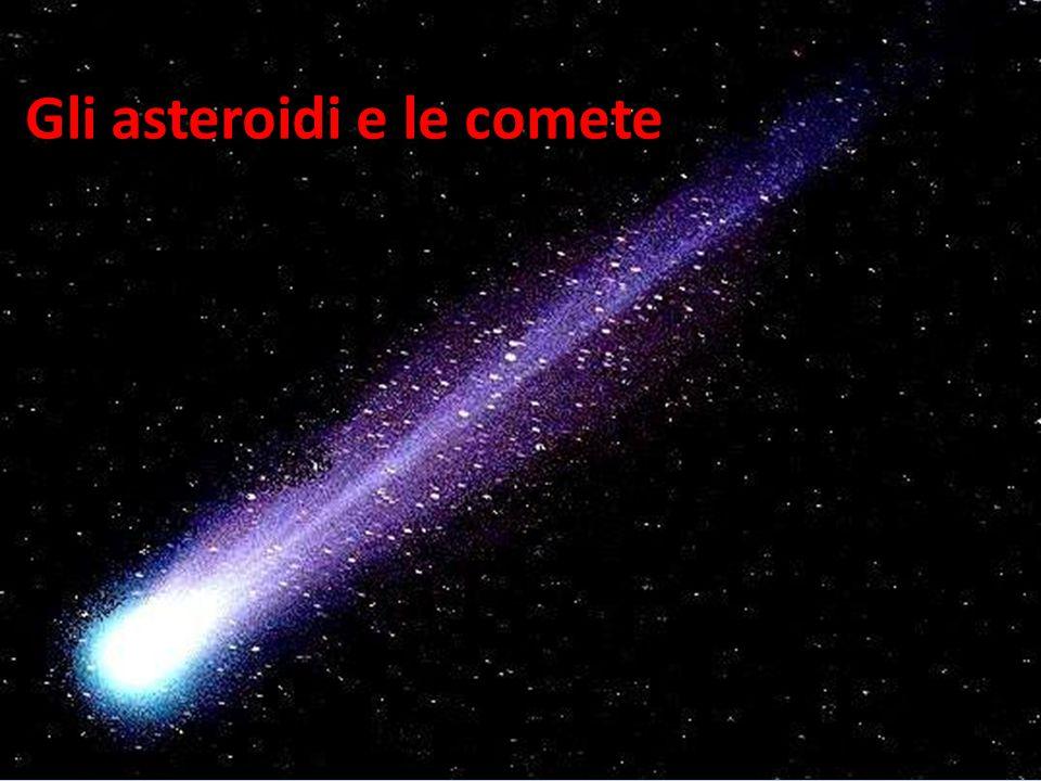 Gli asteroidi e le comete