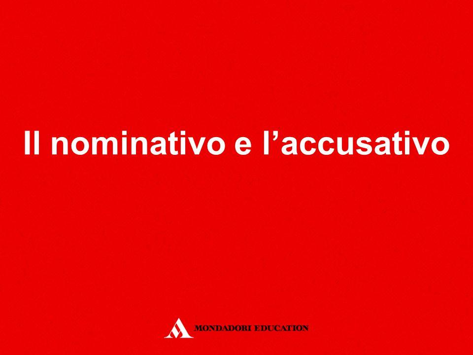 Il nominativo e l'accusativo