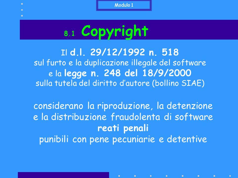 Modulo 1 8.1 Copyright Il d.l. 29/12/1992 n.