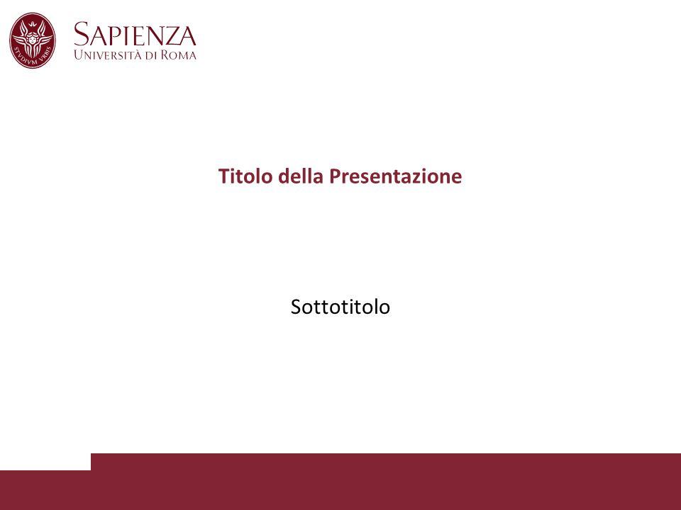 Titolo della Presentazione Sottotitolo