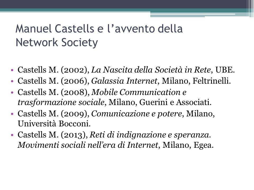 Manuel Castells e l'avvento della Network Society Castells M.