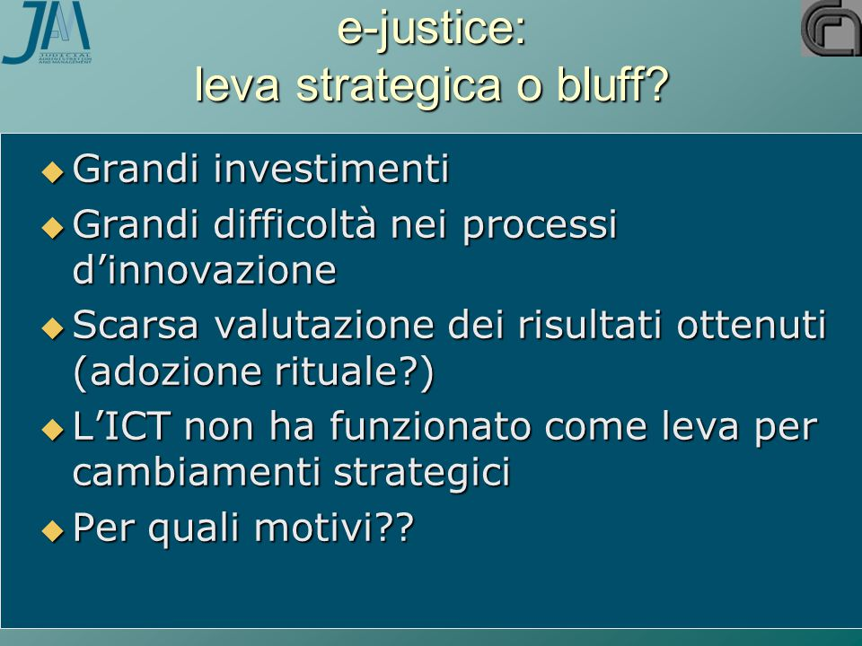 e-justice: leva strategica o bluff.
