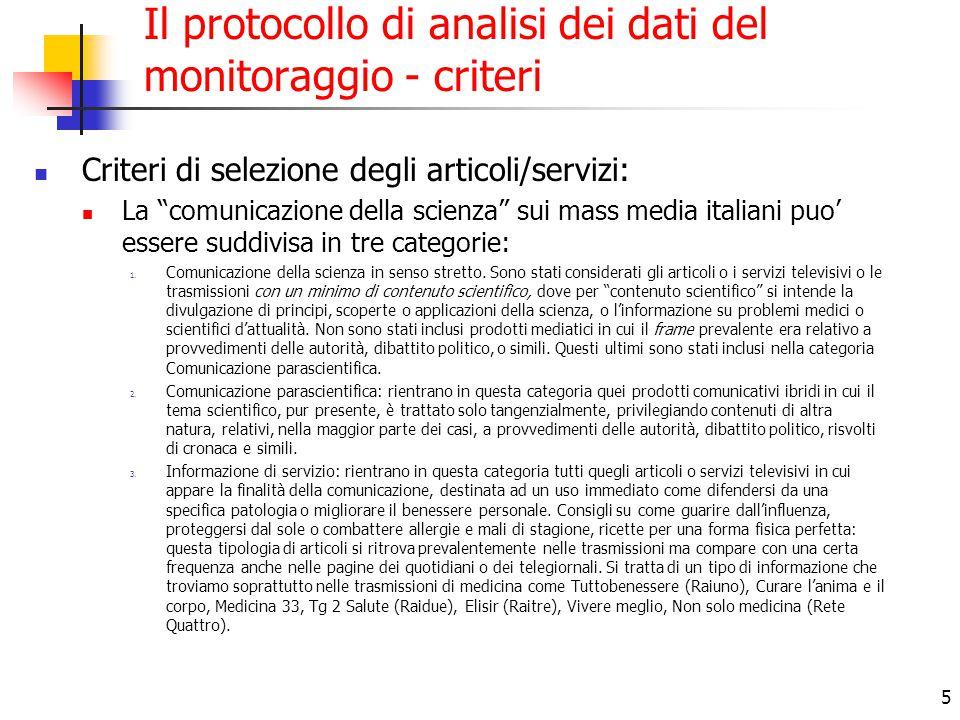 """5 Il protocollo di analisi dei dati del monitoraggio - criteri Criteri di selezione degli articoli/servizi: La """"comunicazione della scienza"""" sui mass"""