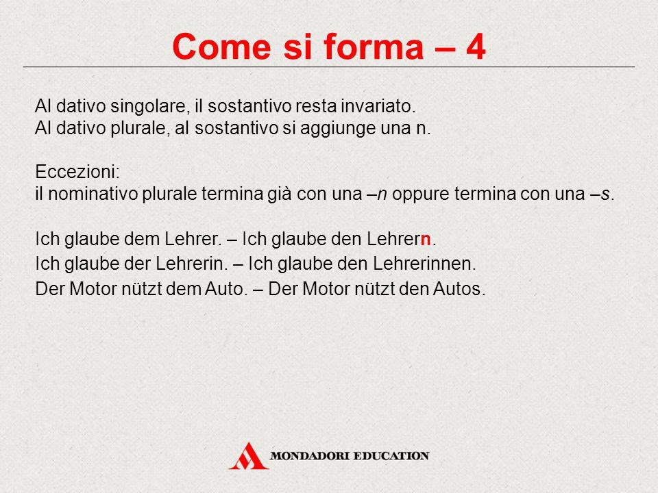 Quando si usa – 1 Il dativo è il caso del complemento di termine.