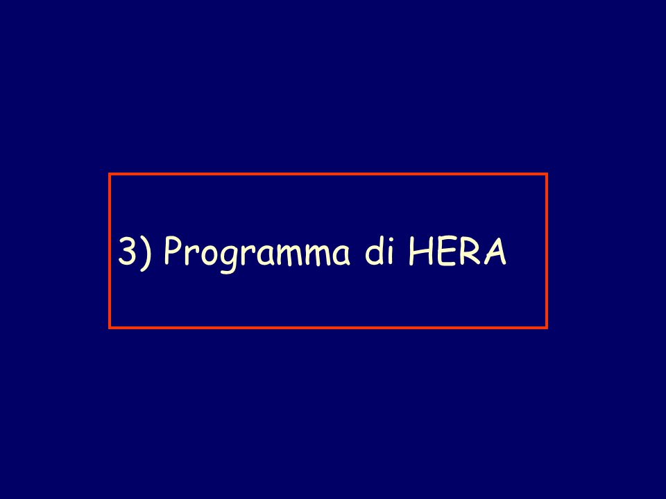 3) Programma di HERA