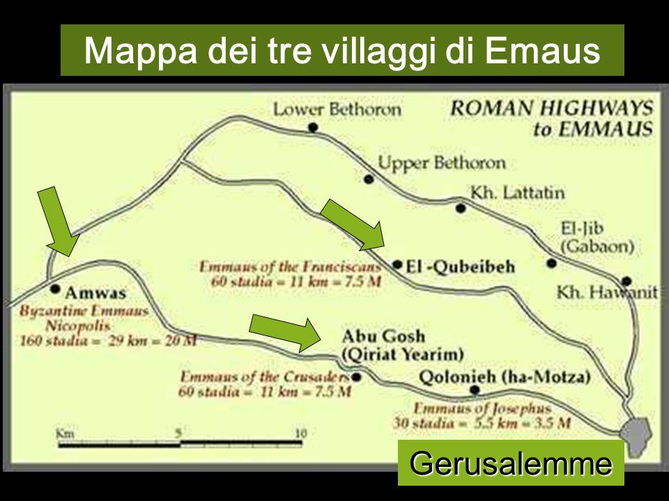 La localizzazione di Emmaus ha diverse tradizioni, tutte ad ovest di Gerusalemme.