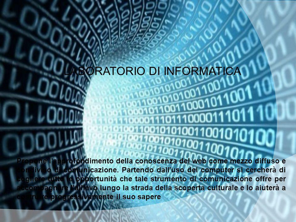 LABORATORIO DI INFORMATICA.