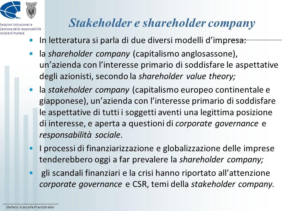 ____________________________ Stefano Scarcella Prandstraller Relazioni istituzionali e Gestione della responsabilità sociale d'impresa Stakeholder e s