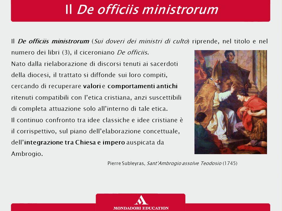 Il De officiis ministrorum Il De officiis ministrorum (Sui doveri dei ministri di culto) riprende, nel titolo e nel numero dei libri (3), il ciceroniano De officiis.