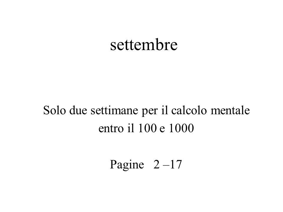 settembre Solo due settimane per il calcolo mentale entro il 100 e 1000 Pagine 2 –17