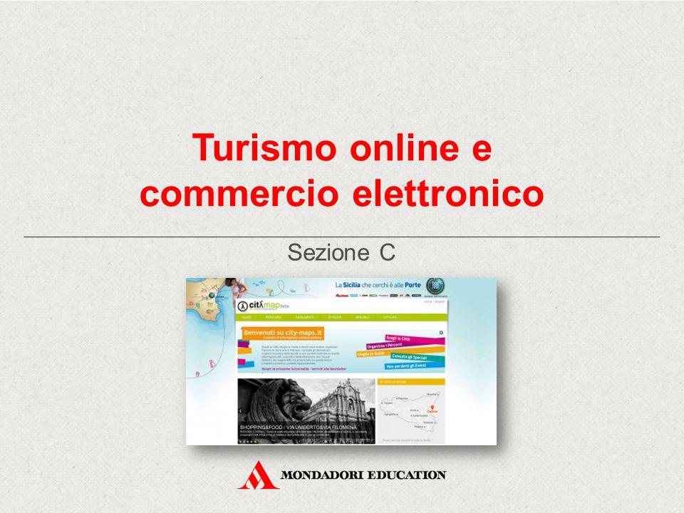 Turismo online e commercio elettronico Sezione C