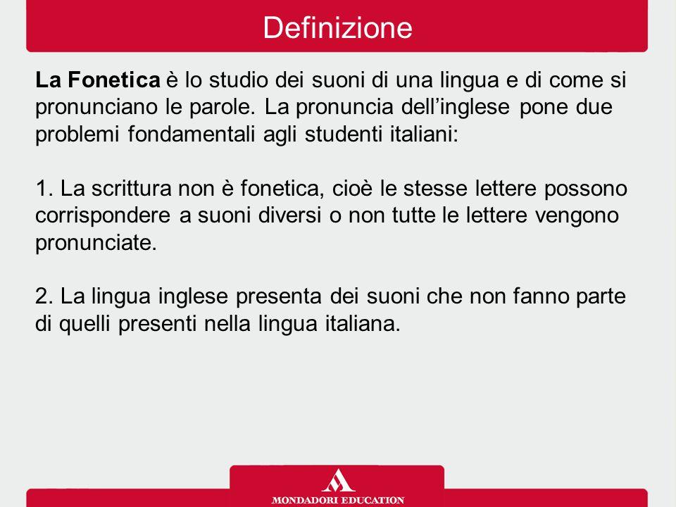 La Fonetica è lo studio dei suoni di una lingua e di come si pronunciano le parole. La pronuncia dell'inglese pone due problemi fondamentali agli stud