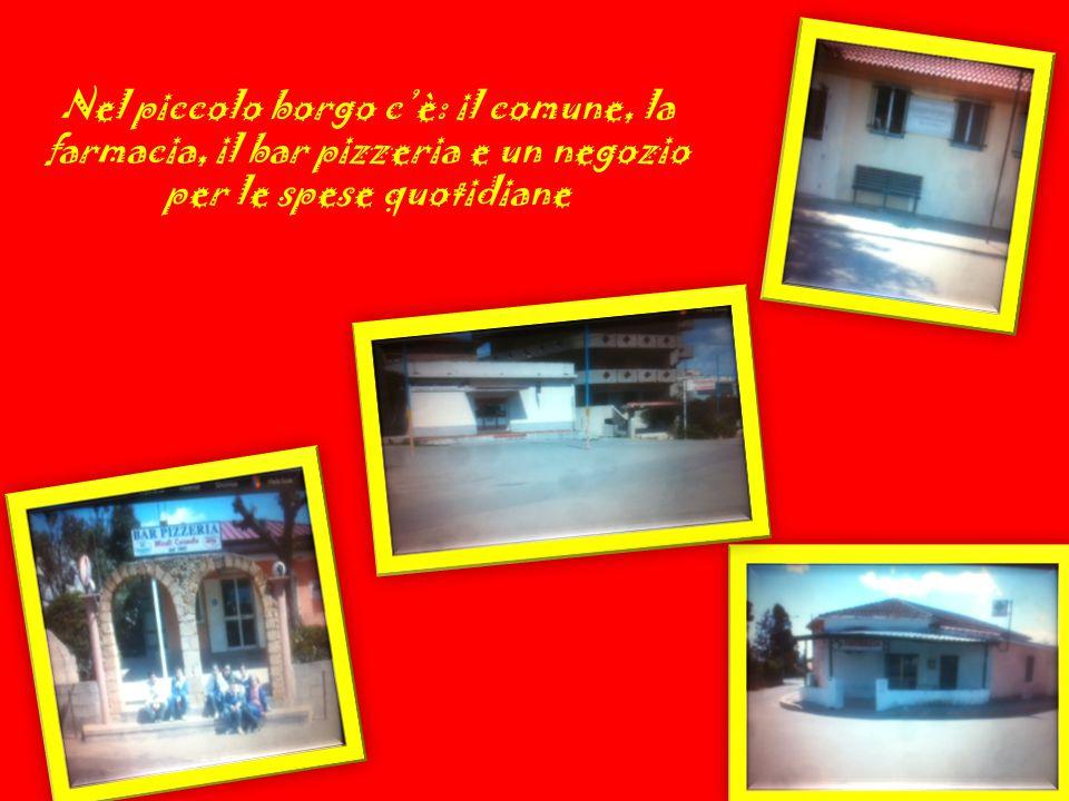 Nel piccolo borgo c'è: il comune, la farmacia, il bar pizzeria e un negozio per le spese quotidiane