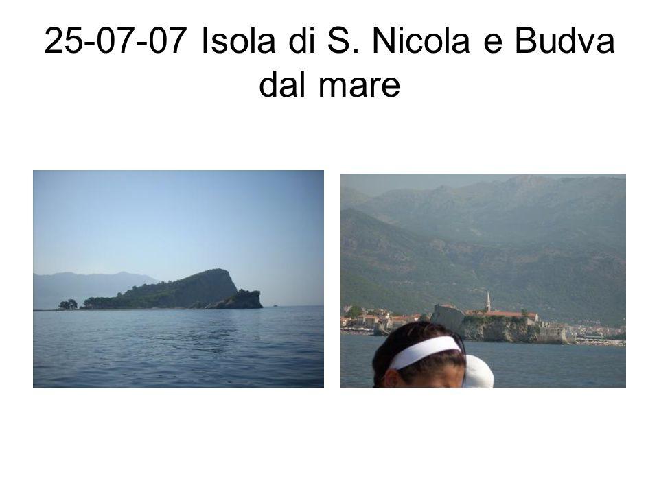 25-07-07 Isola di S. Nicola e Budva dal mare