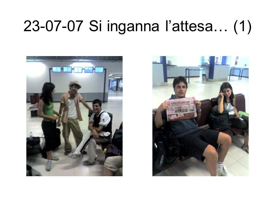 23-07-07 Si inganna l'attesa… (2)