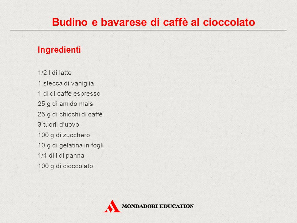 Ingredienti 1/2 l di latte 1 stecca di vaniglia 1 dl di caffé espresso 25 g di amido mais 25 g di chicchi di caffé 3 tuorli d'uovo 100 g di zucchero 1