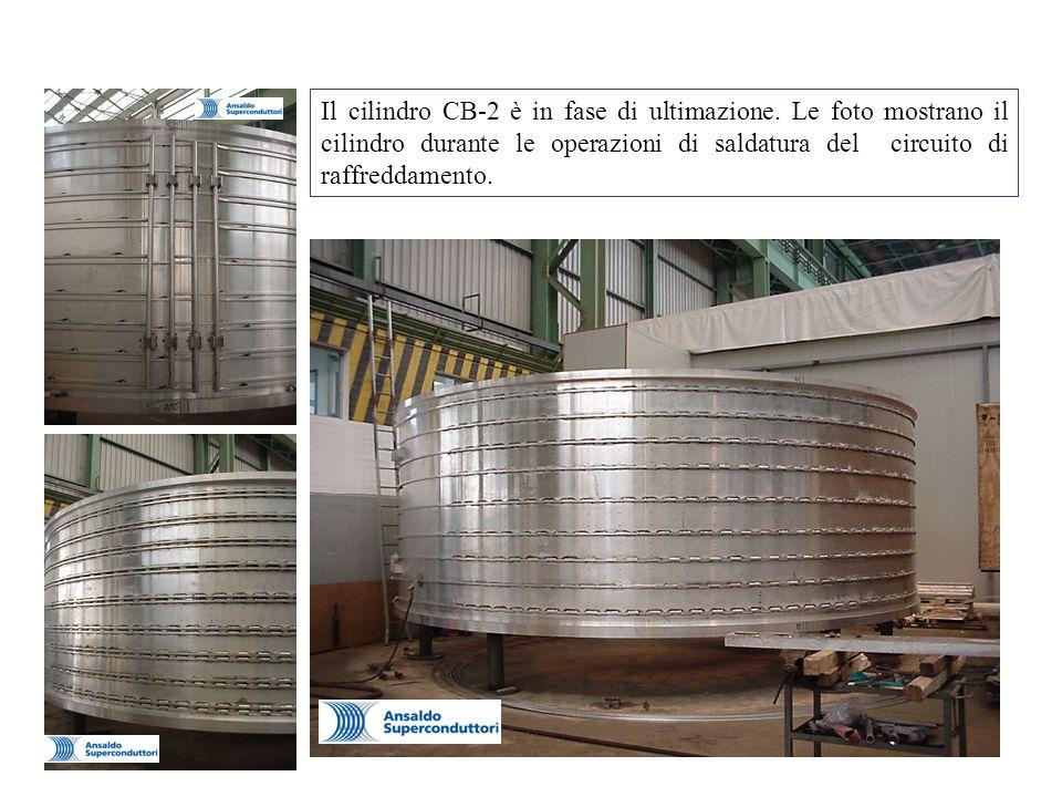 Il cilindro CB-2 è in fase di ultimazione.