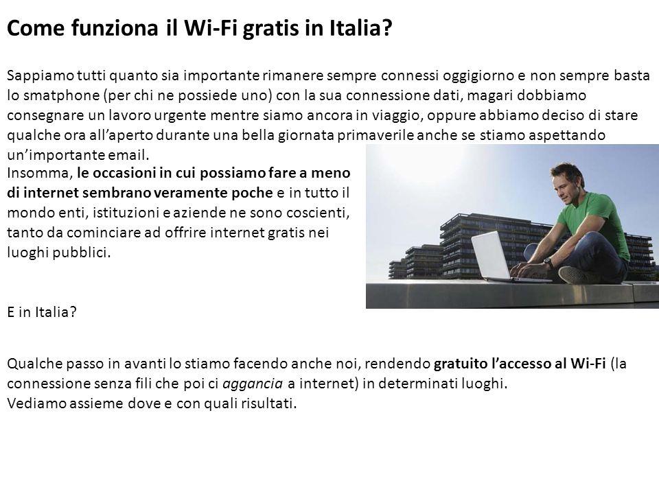 Come funziona il Wi-Fi gratis in Italia.
