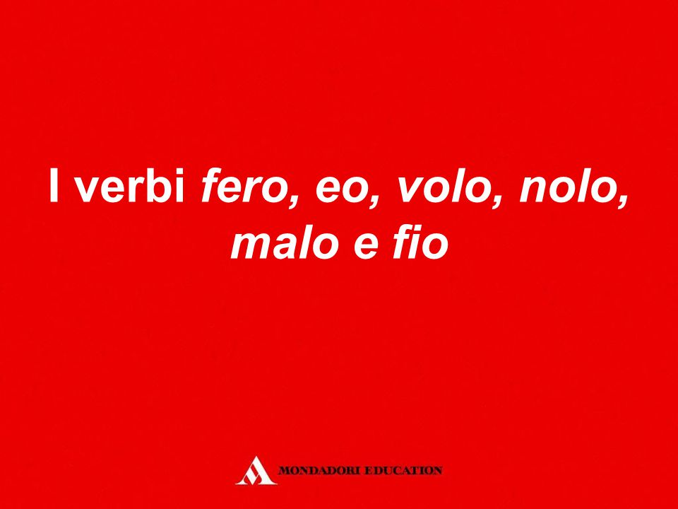 Il verbo fio Ecco la flessione dell'indicativo del verbo fio.