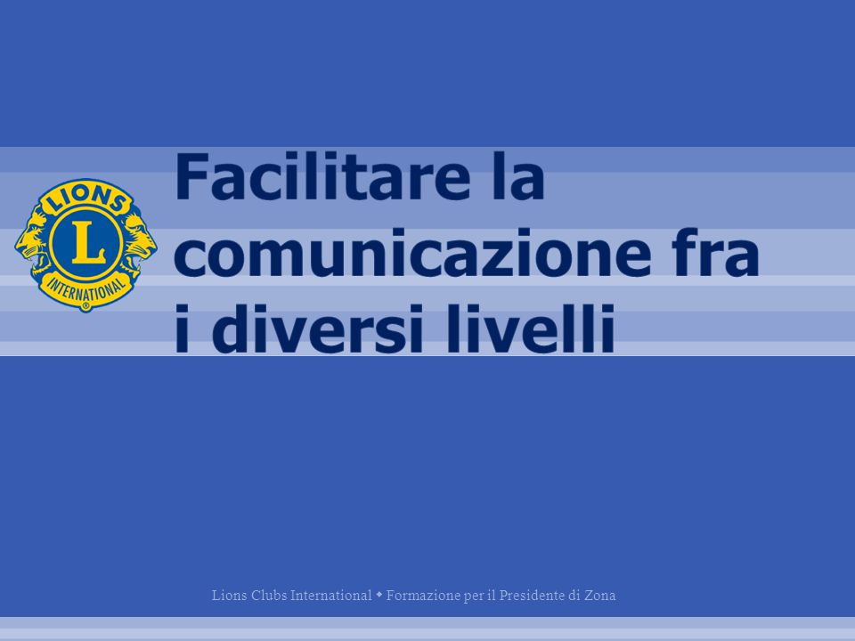 Lions Clubs International  Formazione per il Presidente di Zona