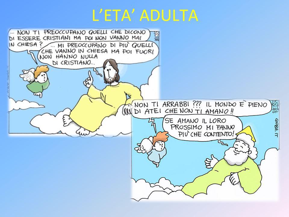 L'ETA' ADULTA