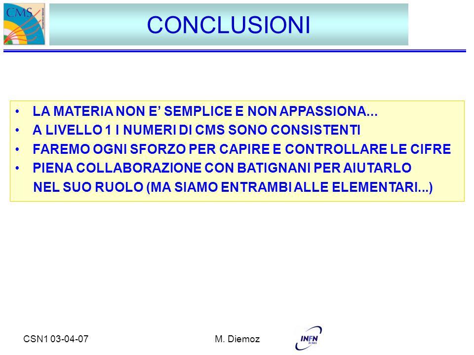 CSN1 03-04-07M.Diemoz CONCLUSIONI LA MATERIA NON E' SEMPLICE E NON APPASSIONA...