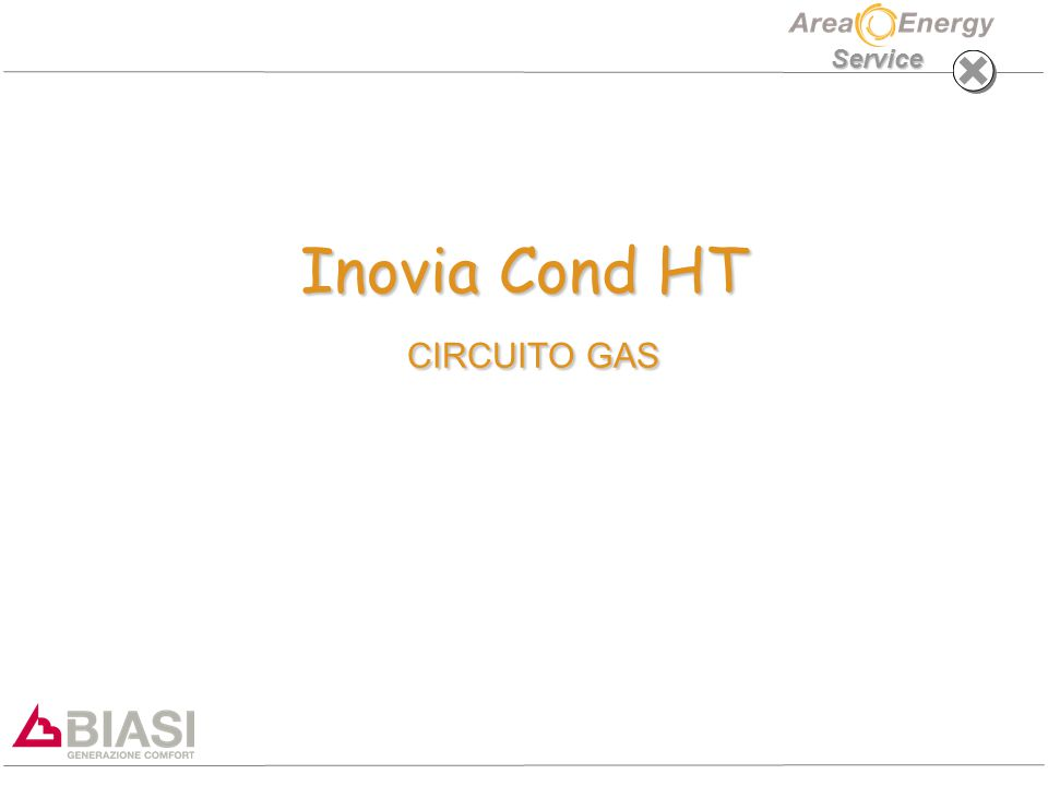 Service Inovia Cond HT CIRCUITO GAS Inovia Cond HT CIRCUITO GAS