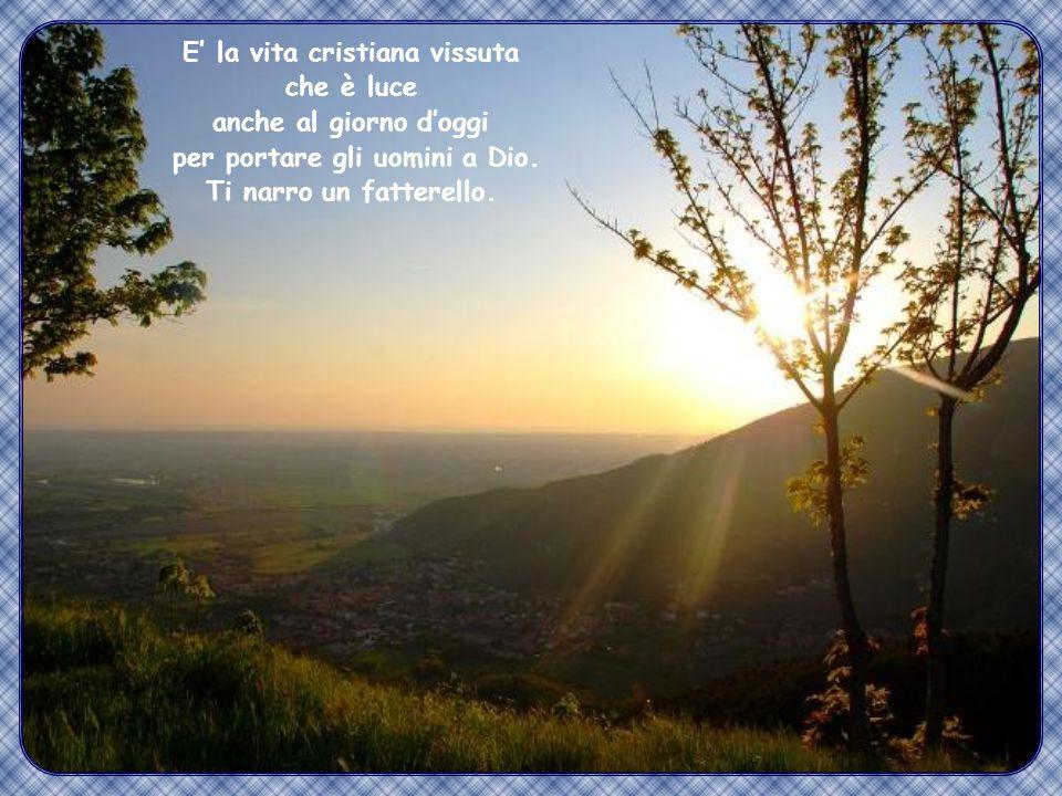 """""""Così risplenda la vostra luce davanti agli uomini, perché vedano le vostre opere buone e rendano gloria al vostro Padre che è nei cieli"""". (Mt 5,16)"""