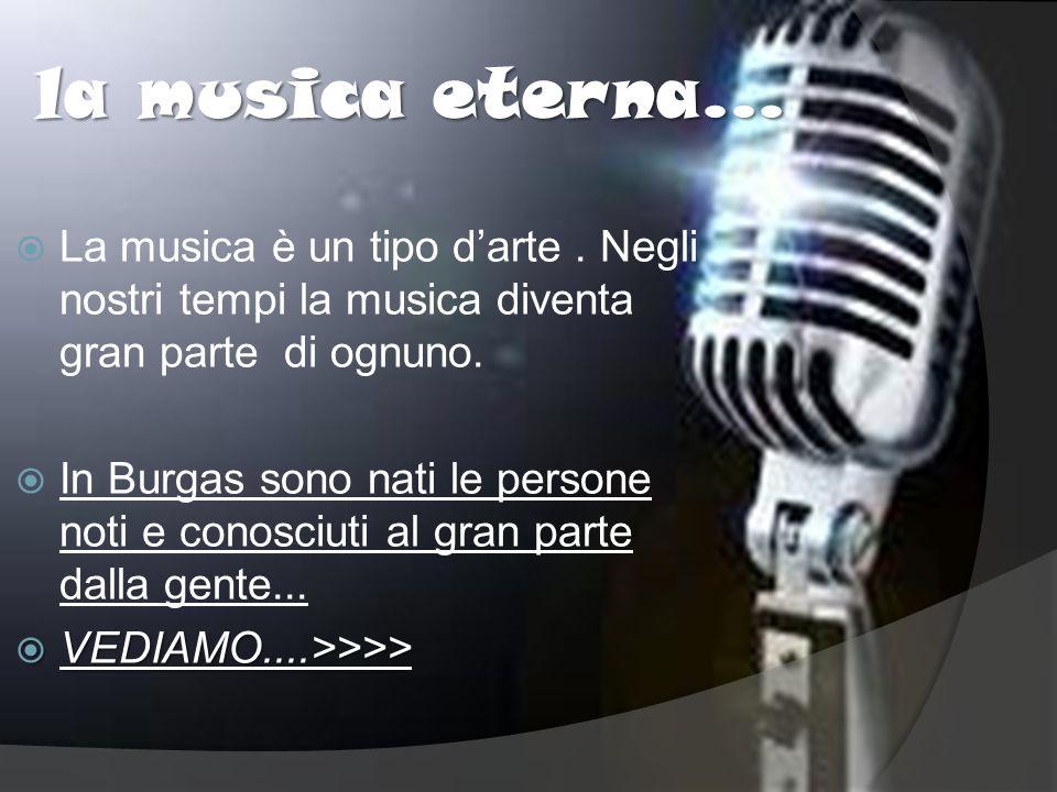 la musica eterna... La musica è un tipo d'arte.