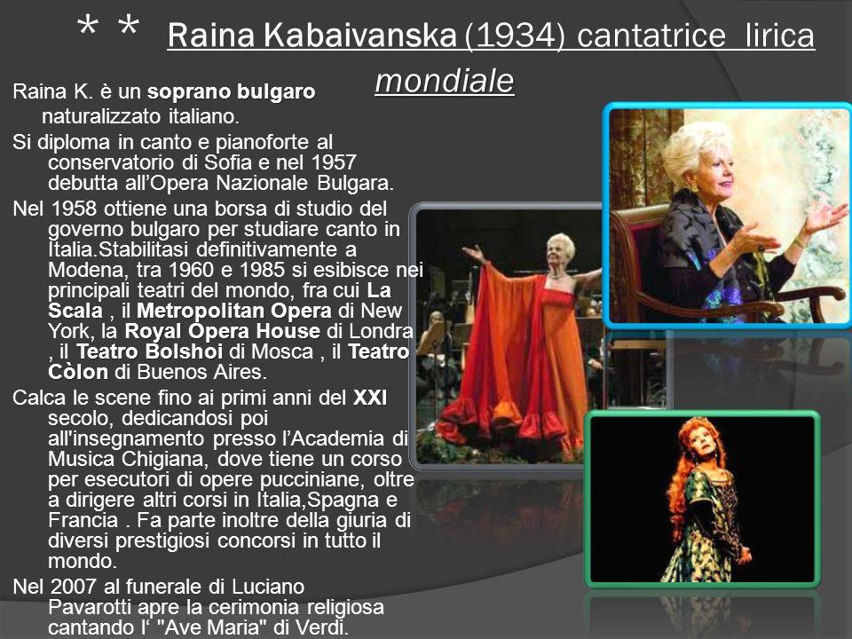 mondiale * * Raina Kabaivanska (1934) cantatrice lirica mondiale soprano bulgaro Raina K.