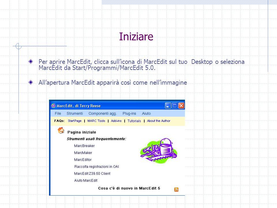 Iniziare Per aprire MarcEdit, clicca sull'icona di MarcEdit sul tuo Desktop o seleziona MarcEdit da Start/Programmi/MarcEdit 5.0. All'apertura MarcEdi