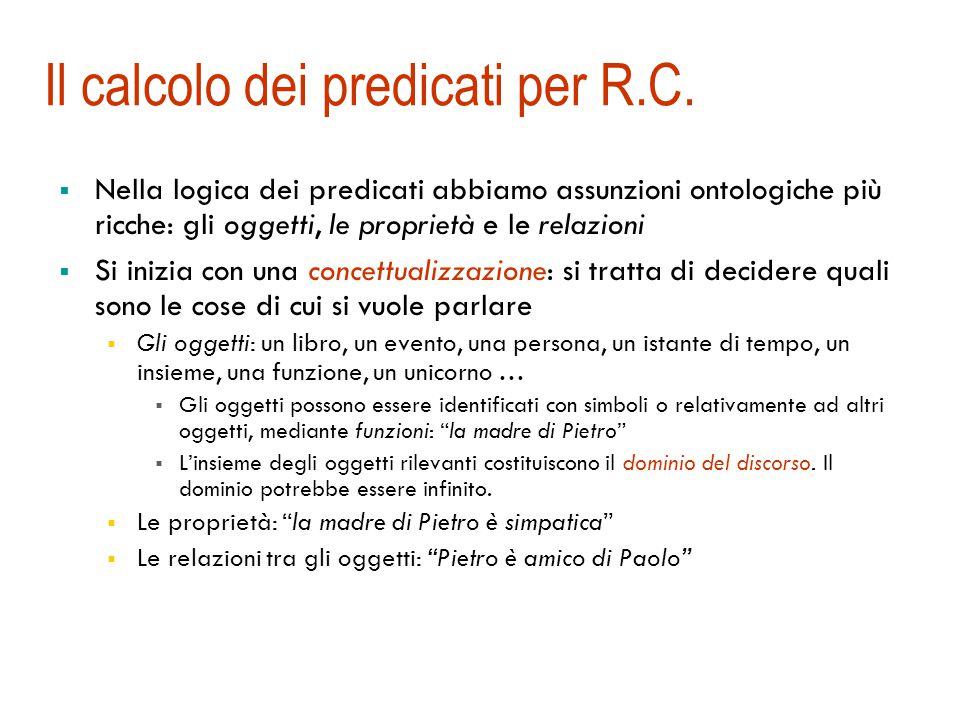 Il calcolo dei predicati per R.C.