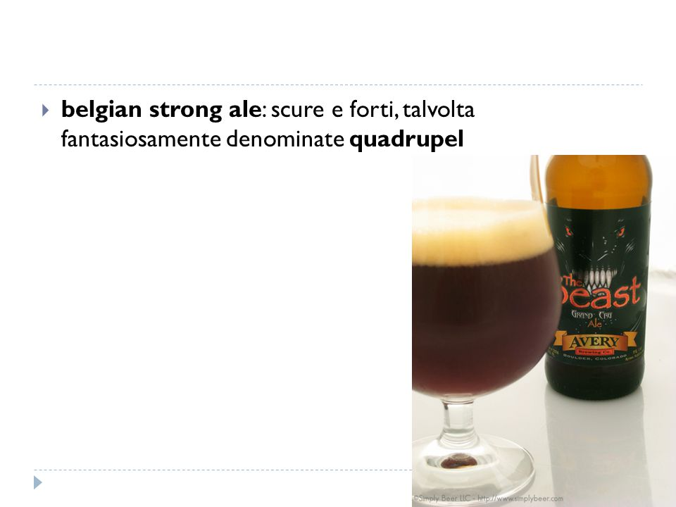  belgian strong ale: scure e forti, talvolta fantasiosamente denominate quadrupel