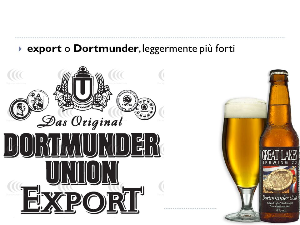  export o Dortmunder, leggermente più forti