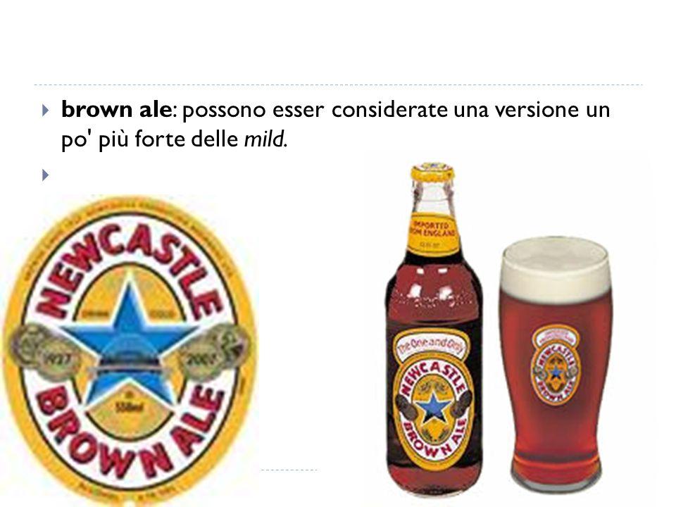 Sono birre ad alta fermentazione caratterizzate dall ampio uso di frumento (50% e oltre).