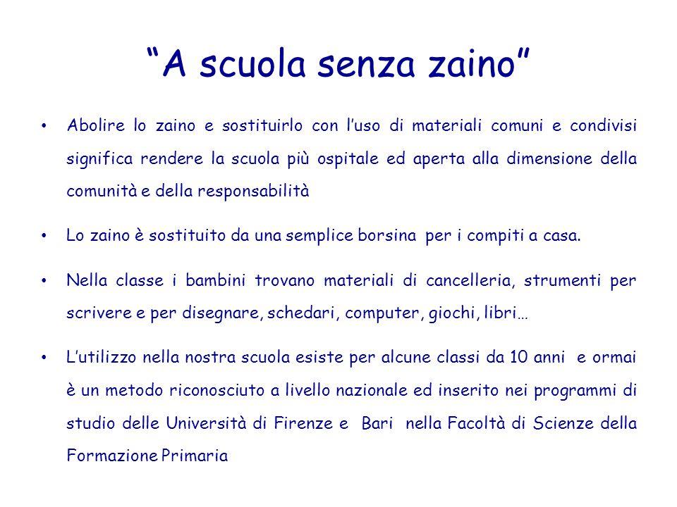 """""""A scuola senza zaino"""" Abolire lo zaino e sostituirlo con l'uso di materiali comuni e condivisi significa rendere la scuola più ospitale ed aperta all"""