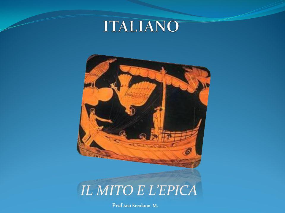 IL MITO E L'EPICA Prof.ssa Ercolano M.