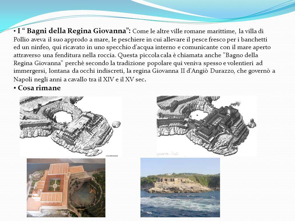"""I """" Bagni della Regina Giovanna"""": Come le altre ville romane marittime, la villa di Pollio aveva il suo approdo a mare, le peschiere in cui allevare i"""