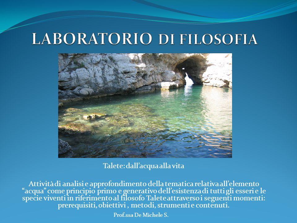 """Talete: dall'acqua alla vita Attività di analisi e approfondimento della tematica relativa all'elemento """"acqua"""" come principio primo e generativo dell"""