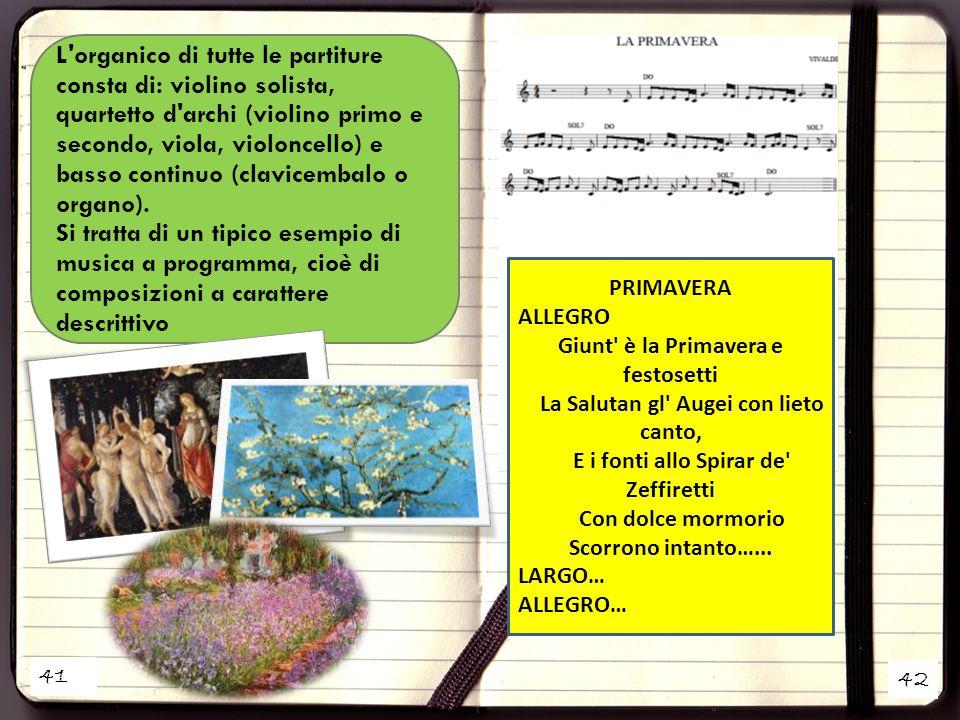41 42 L organico di tutte le partiture consta di: violino solista, quartetto d archi (violino primo e secondo, viola, violoncello) e basso continuo (clavicembalo o organo).