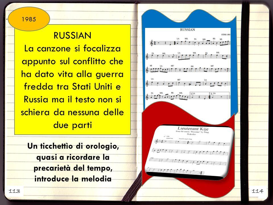 1 2 RUSSIAN La canzone si focalizza appunto sul conflitto che ha dato vita alla guerra fredda tra Stati Uniti e Russia ma il testo non si schiera da n