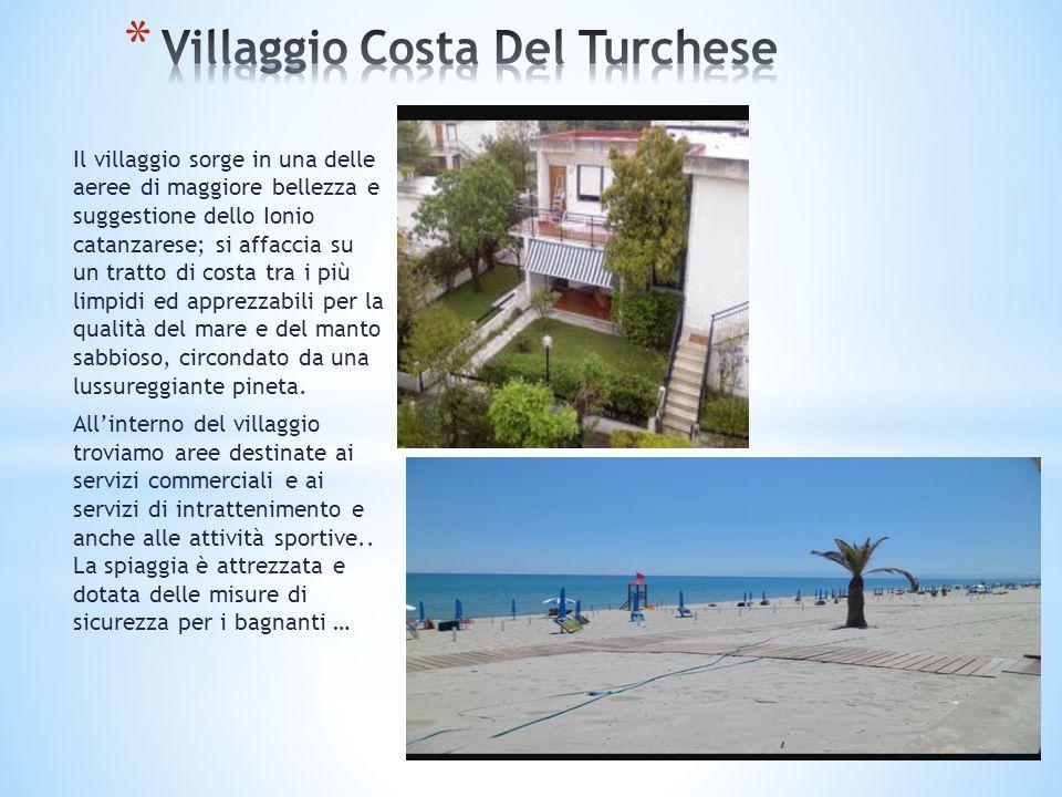 Il villaggio sorge in una delle aeree di maggiore bellezza e suggestione dello Ionio catanzarese; si affaccia su un tratto di costa tra i più limpidi