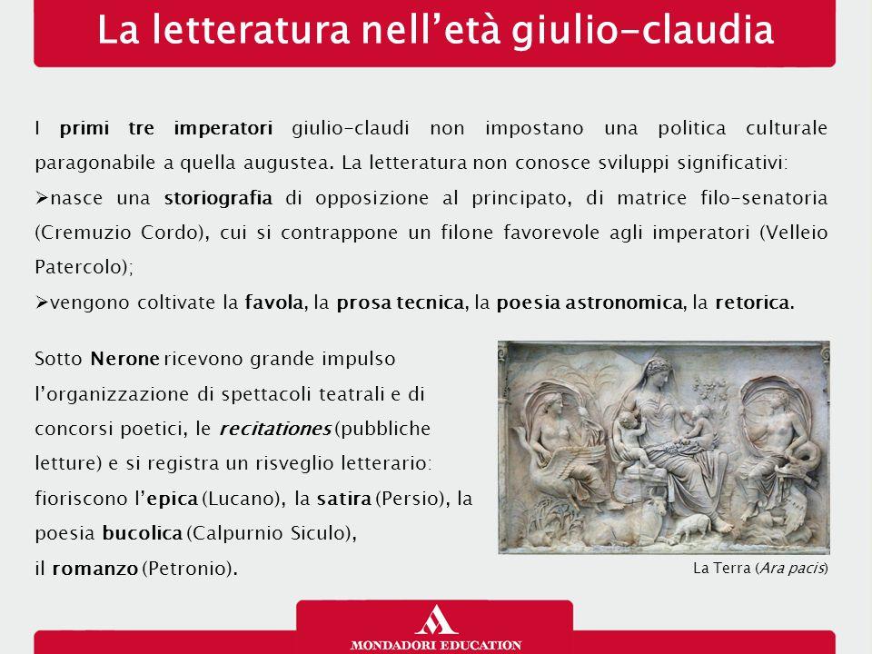La letteratura nell'età giulio-claudia I primi tre imperatori giulio-claudi non impostano una politica culturale paragonabile a quella augustea. La le