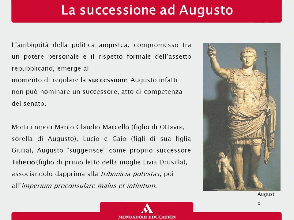 Tiberio (14-37 d.C.) Con Tiberio, figlio di Tiberio Claudio Nerone, ma entrato a far parte della gens Iulia dopo essere stato adottato da Augusto, inizia la dinastia giulio-claudia.