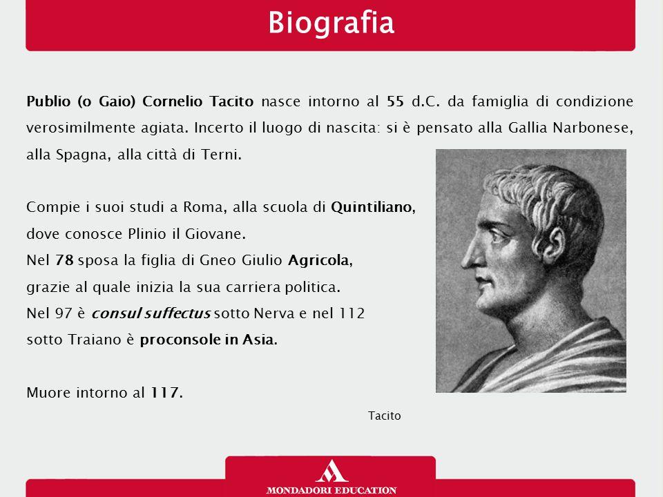 Publio (o Gaio) Cornelio Tacito nasce intorno al 55 d.C. da famiglia di condizione verosimilmente agiata. Incerto il luogo di nascita: si è pensato al